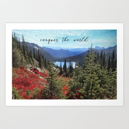 conquer the world Art Print