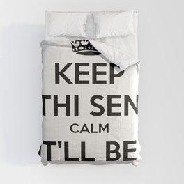Keep Thi Sen Calm It'll Be Reyt Comforters