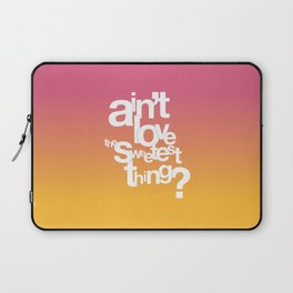 Sweetest Thing Laptop Sleeve