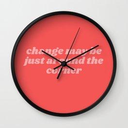 change may be Wall Clock