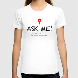 Ask me the way! -- Guide to first month New Yorker T-shirt