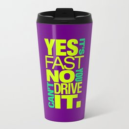 Yes it's fast No you can't drive it v7 HQvector Travel Mug