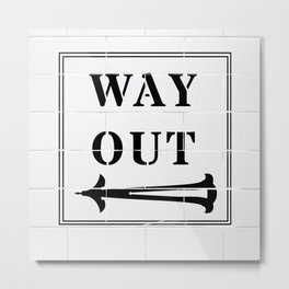 Way Out Sign, Subway Tiles, Left Arrow. Humour, Comedy. Metal Print