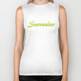 Inspiration Words...Surrender Biker Tank