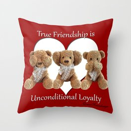 True Friendship is Unconditional Loyalty - Red Throw Pillow