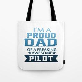 I'M A PROUD PILOT'S DAD Tote Bag