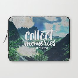 Collect Memories not Things Laptop Sleeve