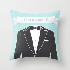 Welcome to the fancy club Throw Pillow