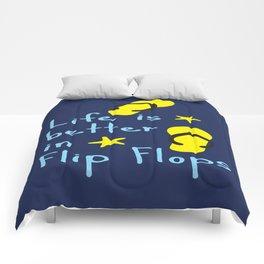 Life is better in Flip Flops Comforters