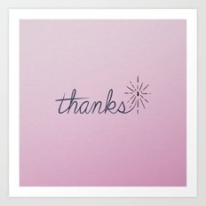 thanks* [pink] Art Print