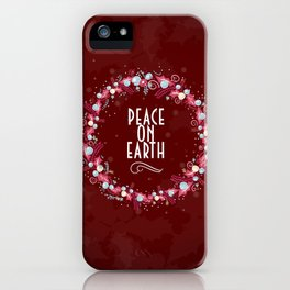 Peace On Earth iPhone Case