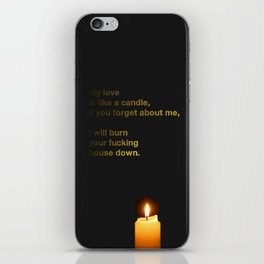 My Love Is Like A Candle iPhone Skin