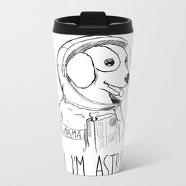 Hi I'm Astro - Killmama Metal Travel Mug