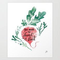 you make my heart skip a beet Art Print