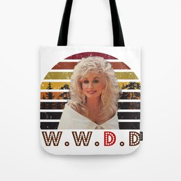 Sunset Dolly Parton WWDD, What would Dolly do, vintage Dolly Tote Bag