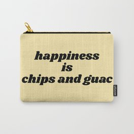 happiness is chips and guac Carry-All Pouch