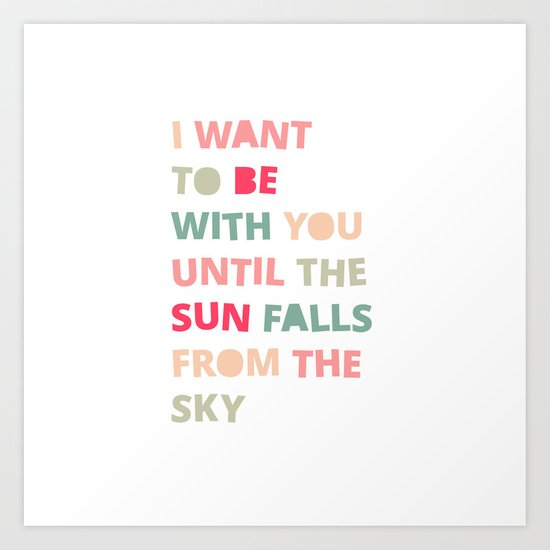 Until the Sun Falls from the Sky Art Print