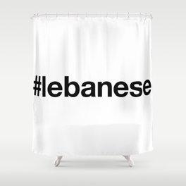 LEBANESE Shower Curtain