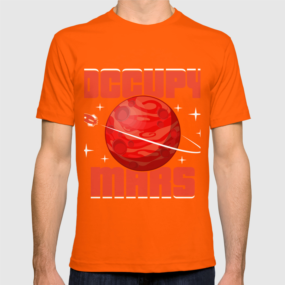 Occupy Mars Gift Terraform Planets Aliens Astronomy T-shirt