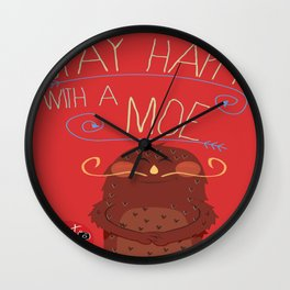 stay happy with a moe  Wall Clock