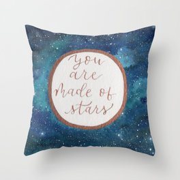 """Your are made of stars"" watercolor galaxy painting with lettering Throw Pillow"