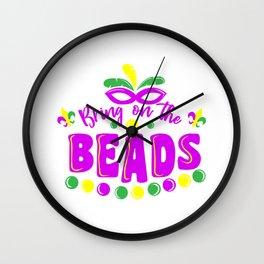 Mardi Gras Carneval Bring On The Beads Wall Clock