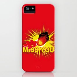 missing part of my heart iPhone Case