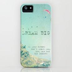 Dream Big iPhone (5, 5s) Slim Case