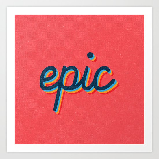 Epic - pink version Art Print