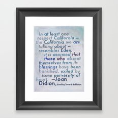 Joan Didion on California, from The Geography Series Framed Art Print