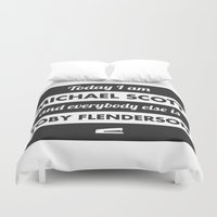 michael scott Duvet Covers featuring Today I am Michael Scott by The LOL Shop