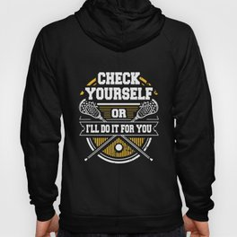 check yourself or i will do it for you sport teamwork player kayak Hoody