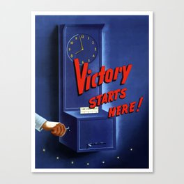 Victory Starts Here -- WW2 Canvas Print
