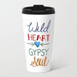 WILD HEART GYPSY SOUL, Watercolor Travel Mug