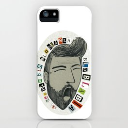 Bla bla bla... iPhone Case