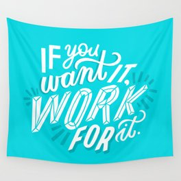 work for it Wall Tapestry