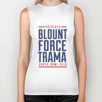 patriots Biker Tanks featuring Blount Force Trama Superbowl by PatsSwag