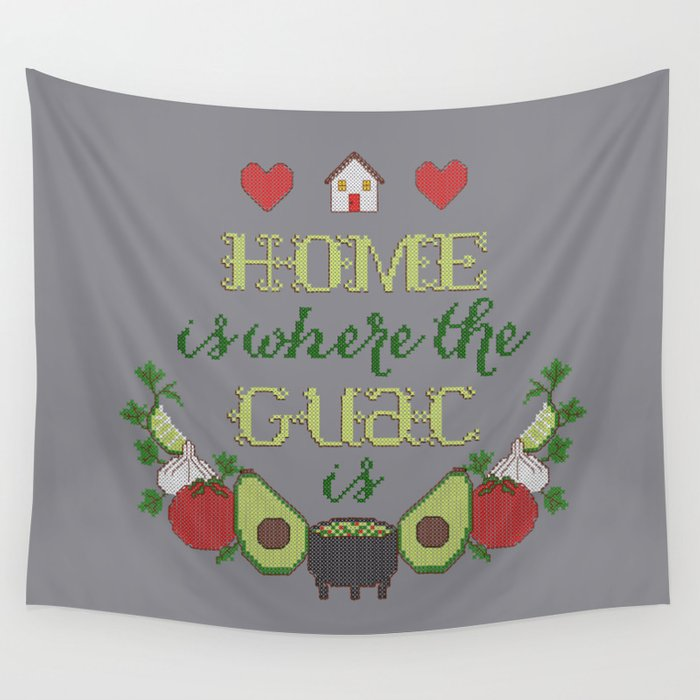 Home is where the Guac is Wall Tapestry
