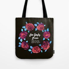 Live Simply. Dream Big. Tote Bag