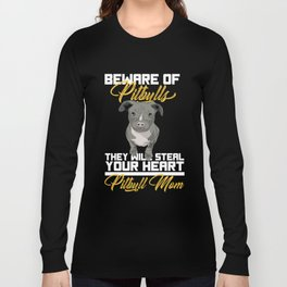 Cute Beware Of Pitbull Dog Lover Stafford Gift Long Sleeve T-shirt
