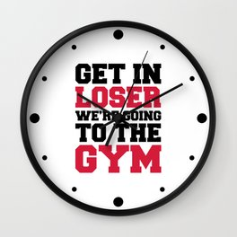 Going To The Gym Quote Wall Clock