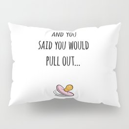 Oops Its a girl, funny pregnancy announcement Pillow Sham