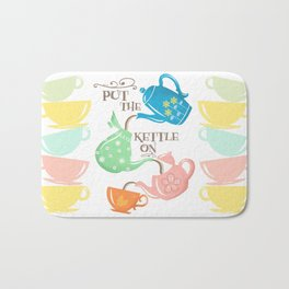 Put The Kettle On Bath Mat