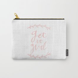 Get it girl - hand lettering pink Carry-All Pouch