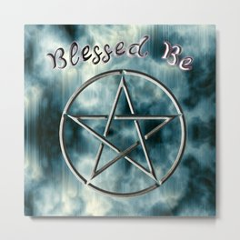 Blessed Be Metal Print