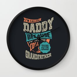 I'm Called Daddy Wall Clock