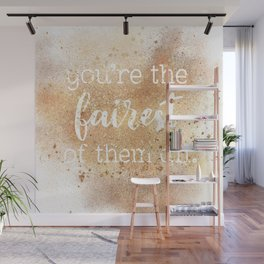 You're the Fairest of Them All Wall Mural