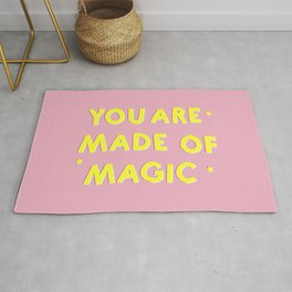 YOU ARE MADE OF MAGIC - typography Rug