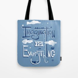 Imagination is Everything Tote Bag