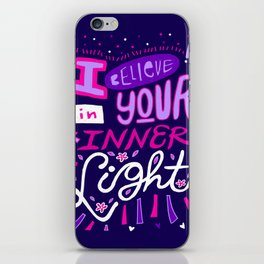 I believe in your Inner Light iPhone Skin